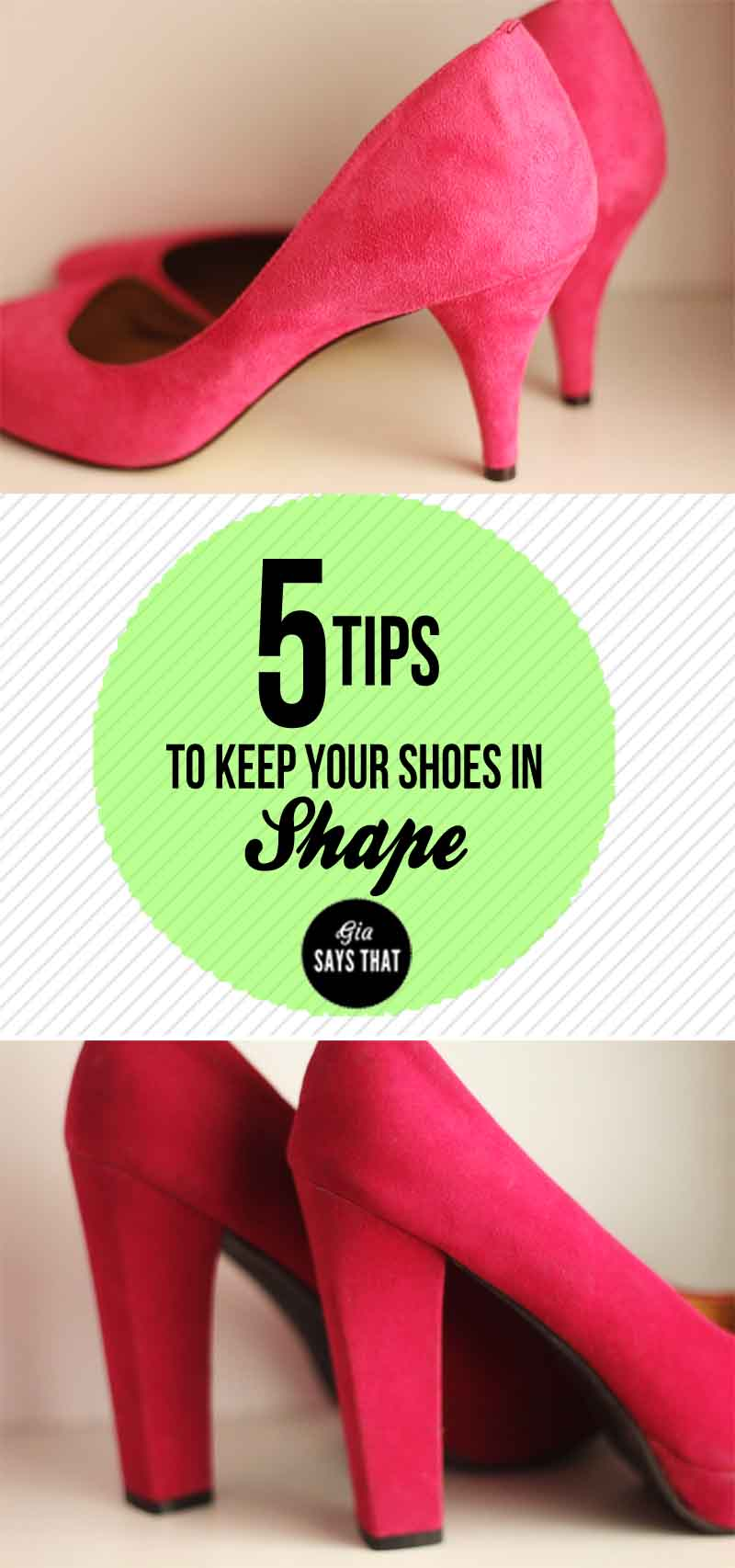 5 TIPS TO KEEP YOUR SHOES IN SHAPE